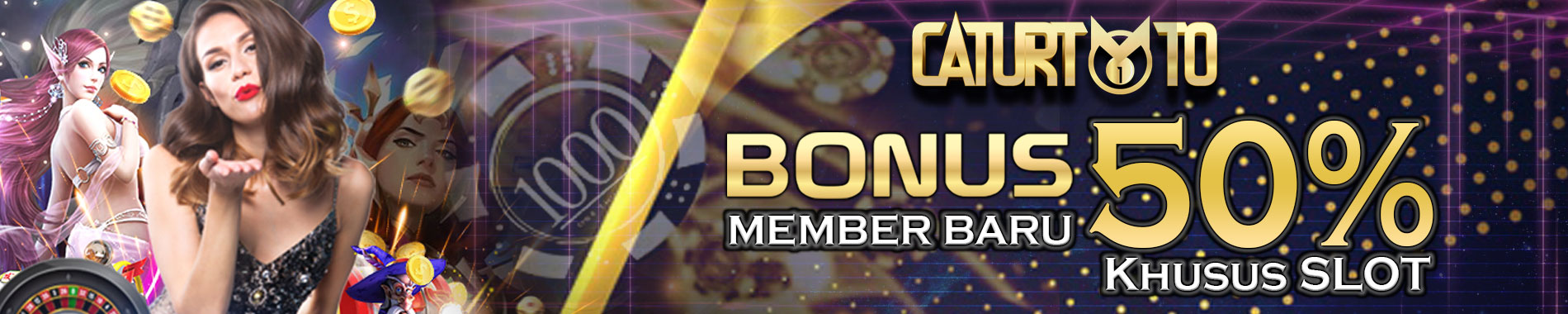 Bonus New Member 50% Slot